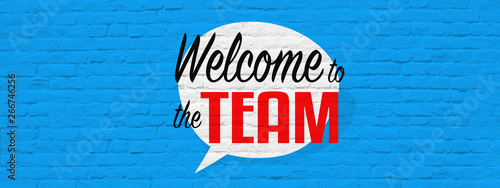 Fototapety, obrazy: Welcome to the team,