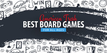 Board Games Banners. For All A...