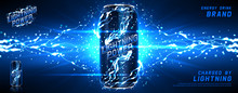 Energy Drink Ads Background. Vector Illustration With Energy Drink Can, Bright Lightnings And Shining Thunderstorms. Realistic 3d Illustration.