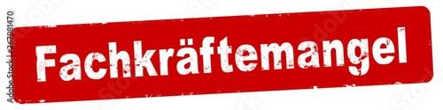 nlsb319 NewLongStampBanner nlsb - german text - Fachkräftemangel: Stempel / einf Wallpaper Mural