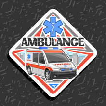 Vector Road Sign For Ambulance...