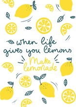 When Life Gives You Lemons Mak...