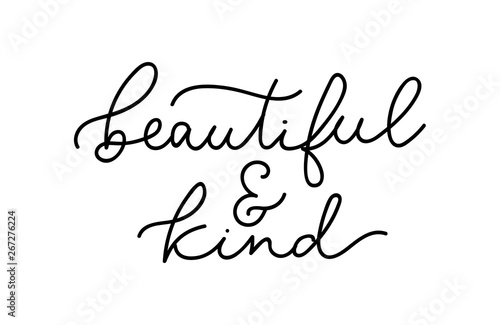 Beautiful and kind inspirational feminine slogan with lettering Tableau sur Toile