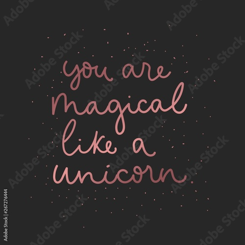 Cuadros en Lienzo You are magical like a unicorn inspirational card with pink gold lettering and shining stars