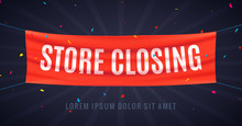 Store Closing Banner Sign. Sale Red Flag Isolated With Text Store Closing, Poster Frame Clearance Offer
