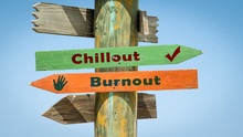 Street Sign To Chillout Versus Burnout