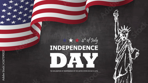 4th of July happy independence day of america background . Statue of liberty drawing design with text and waving american flag at corner on chalkboard texture . Vector