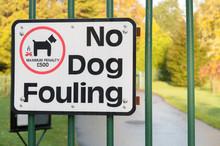 """""""No Dog Fouling"""" Sign On A Par..."""