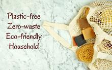 Zero-waste, Plastic-free House...