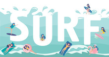 Llustration With Huge Surf Lettering With Girls Surfing, Swimming And Spending Time On The Beach. Editable Vector Illustration