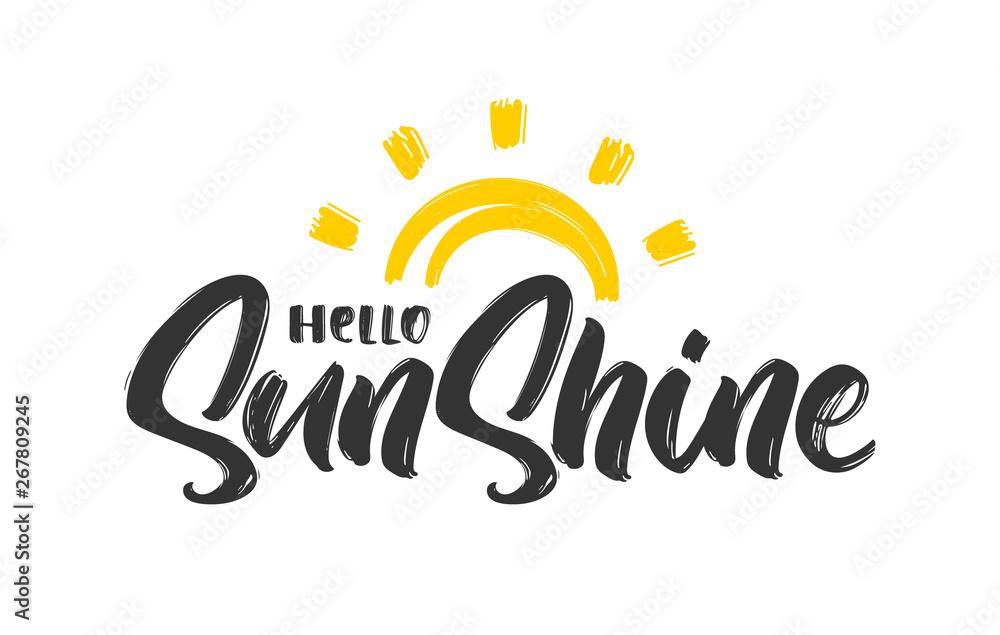 Fototapeta Handwritten type lettering composition of Hello Sunshine with hand drawn sun