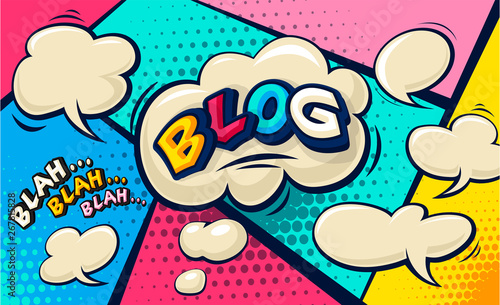 Blog Pop art cloud bubble. Funny comic speech bubble. Social Media Connecting Blog Communication Content. Trendy blogging Colorful retro vintage illustration background. Easy editable for Your design.