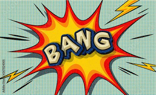 Acrylic Prints Pop Art Bang! Pop art cloud bubble. Wow funny speech bubble. Trendy Colorful retro vintage background in pop art retro comic style. Vector Illustration easy editable for design. Explosion comic cartoon