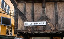 Little Shambles Street Sign In...