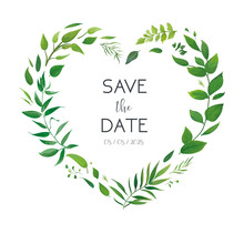 Wedding Floral Invite, Invitation Card, Save The Date Design. Botanical Greenery Heart Shape Wreath. Garden Plants, Green Forest Leaves, Branches, Herbs. Trendy, Watercolor Style Designer Elements Set