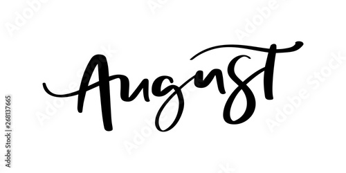 Hand drawn typography lettering text August. Isolated on the white background. Fun calligraphy for greeting and invitation card or t-shirt print design
