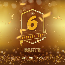 6 Years Anniversary Logo Template On Gold Background. 6th Celebrating Golden Numbers With Red Ribbon Vector And Confetti Isolated Design Elements