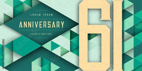 Fotografia  Anniversary emblems celebration logo, 61st birthday vector illustration, with texture background, modern geometric style and colorful polygonal design