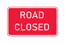 Road Closed Sign Warning Traffic. Road Rules Symbol Barrier. Street Information Message.