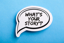 What Is Your Story Speech Bubble Isolated On Blue Background