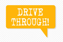 Handwriting Text Writing Drive Through. Conceptual Photo Place Where You Can Get Type Of Service By Driving Through It