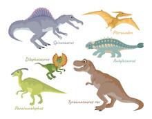 Set Of Dinosaurs Isolated On White Background. T-Rex, Spinosaurus, Pteranodon, Ankylosaurus, Dilophosaurus, Parasaurolophus. Vector Illustration Of Cute Characters In Cartoon Flat Style.