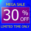canvas print picture - Add 30% off discount promotion sale banner. Amazing promotion offer percent colorful in blue and purple color. Noticeable for your selling ads. Banner with promotion for holiday sale.