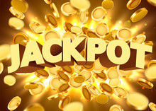 Jackpot Sign With Gold Realistic 3d Coins Background.