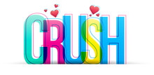 The Word Crush Isolated On A W...