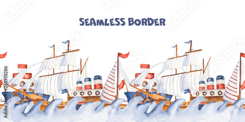 Watercolor seamless border with childrens cartoon cute ships and steamers. Texture for children's design, clothing, wallpaper, packaging, prints, travel.