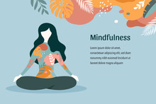 Mindfulness, Meditation And Yo...