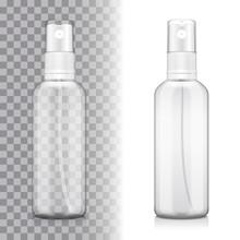 Transparent Bottle Set With Atomizer On White And Transporent Background. Mock Up Bottle Cosmetic Or Medical Vial, Flask, Flacon 3d Illustration