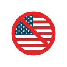 USA Flag With Forbidden Sign On Isolated White Background.