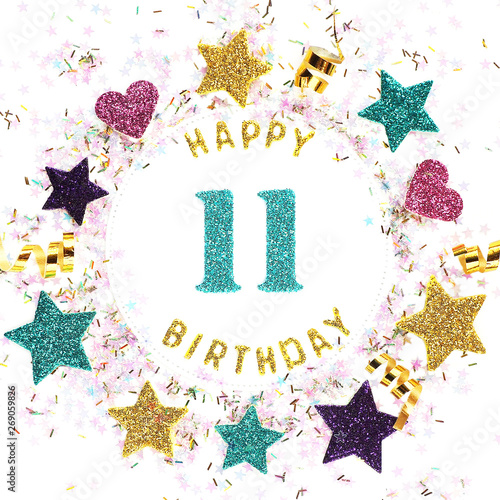 Photo  Square format greeting card with the inscription happy 11th birthday, stars, glitter, serpentine