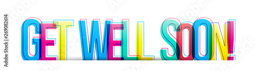 Get well soon! colorful phrase text isolated on a white background Tapéta, Fotótapéta