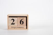 Wooden Calendar September 26 On A White Background