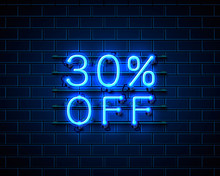 Neon 30 Off Text Banner. Night Sign. Vector