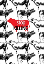 Stop Killing! Poster For The Protection Of Animals. Veganism, Cows. Freehand Drawing In Vintage Style.