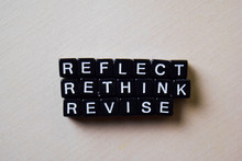 Reflect - Rethink - Revise On ...
