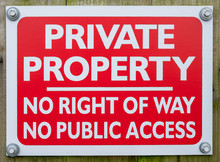 Private Property Sign - White Text On Red Background