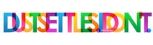 DUST SETTLES. I DON'T. Colorfu...
