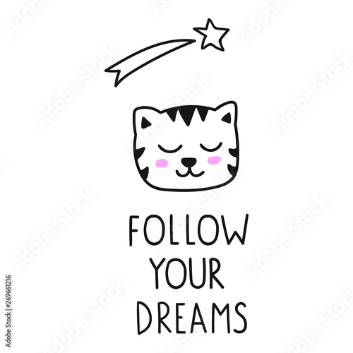 09713e803ad Vector cat icon. Lettering hand drawn funny quote. Illustration for  greeting card, t shirt, print, stickers, posters design on white background.
