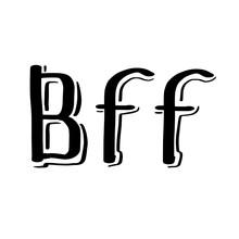 Hand Drawn Phrase BFF Best Fri...