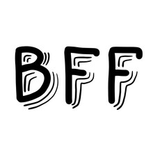 Hand Drawn Phrase BFF Best Fri...