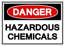 Danger Hazardous Chemicals Sym...