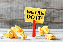 We Can Do It! Paper Sticker With We Can Do It Inscription. Business Concept.