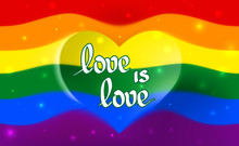 The Rainbow Flag Is A Symbol Of Pride Lgbt And Lgbtq With A Heart Shape And The Text Love Is Love. Multicolor Gay Flag For Parade, Vector. Gay Lesbian Transgender Rainbow Blurred Wave Background