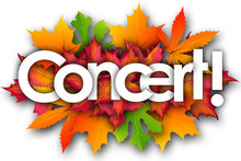 Concert Word And Autumn Leaves Background