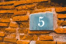 Typical Mediterranean Door Number On Brick Facade