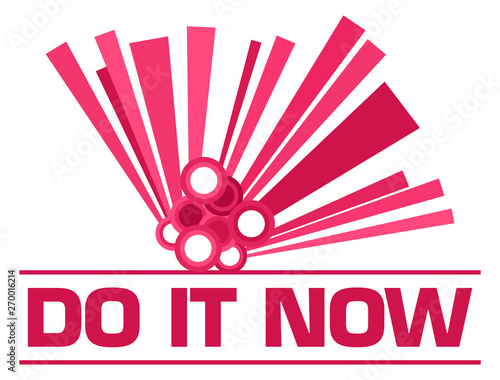 Poster Individuel Do It Now Pink Graphical Element Text